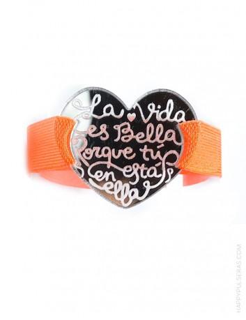 Pulsera acrílico corazón la vida es bella con elástico planto ancho en color naranja. Muchos colores a elegir.