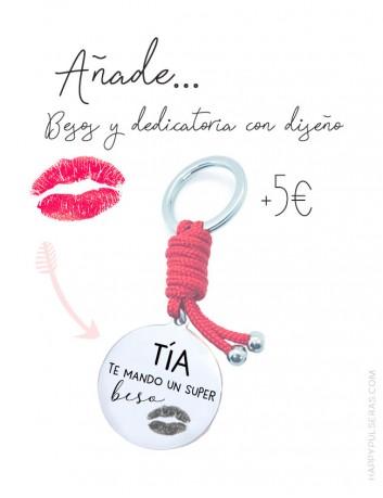 Añade un beso junto a la dedicatoria en nuestros productos HAPPY
